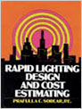 Rapid Lighting Design and Cost Estimation